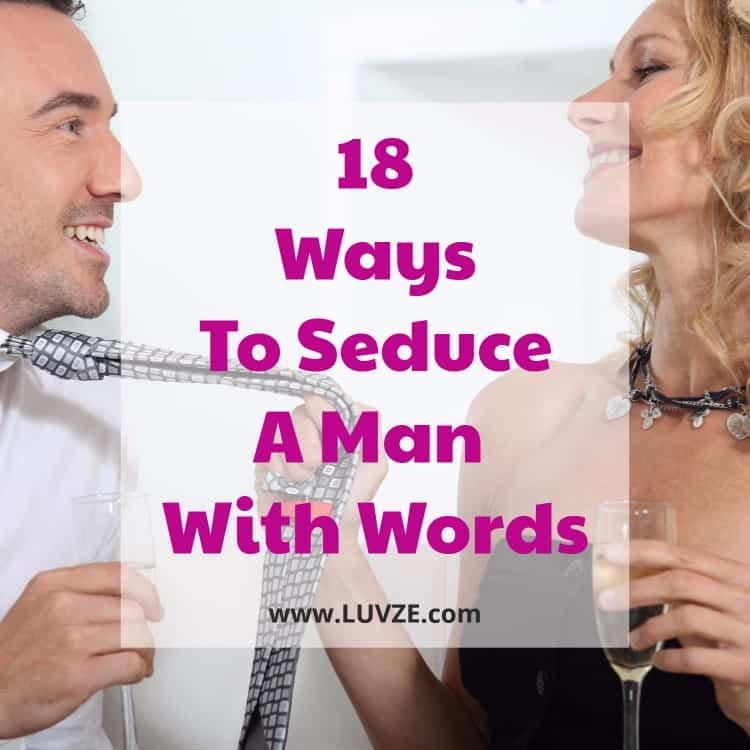 how to seduce a man with words